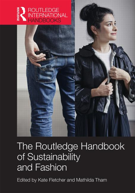 Handbook of Sustainability and Fashion
