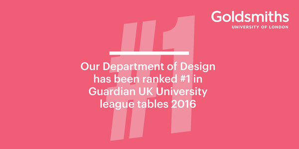Design at Goldsmiths ranked number 1 by Guardian University league tables